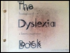 Gianna's book, The Frustration of Dyslexia a Kinetic Experience Book